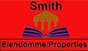 Smith Eiendomme/ Properties