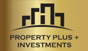 Property Plus Investments